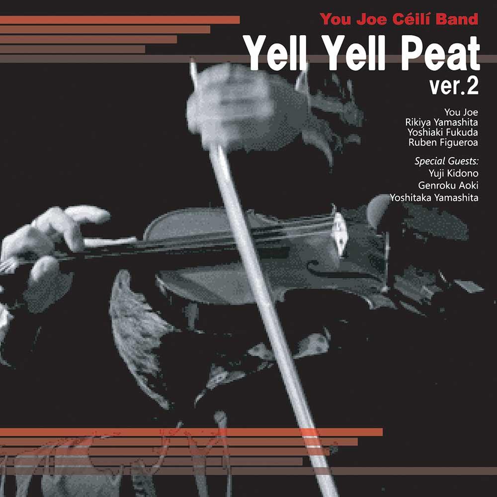 Yell Yell Peat ver.2 / 悠情楽団